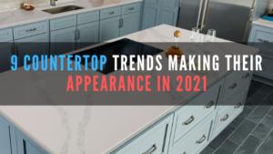 2021 kitchen countertop trends
